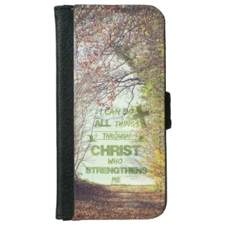 I can do all things through Christ Bible Verse iPhone 6 Wallet Case