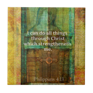 I can do all things through Christ BIBLE VERSE Tile