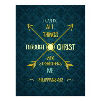 I Can Do All Things Through Christ Philippians 4 Postcard