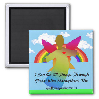 I Can Do All Things Through Christ Square Magnet