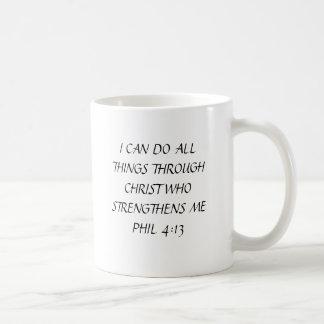 I CAN DO ALL THINGS THROUGH CHRIST WHO STRENGTH... COFFEE MUG