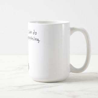 I can do anything. classic white coffee mug