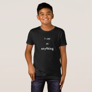 """I can do anything!"" Encouraging T-shirt for Kids"
