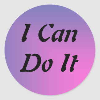 I Can Do It Sticker