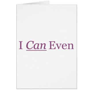 I CAN Even Card