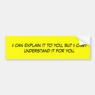 I can explain it to you sticker