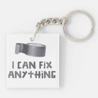 I Can Fix Anything with Duct Tape Keychain