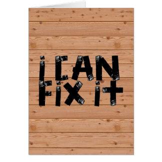 I can Fix it Greeting Card
