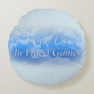 """I Can Fly In Video Games Round Throw Pillow (16"""")"""