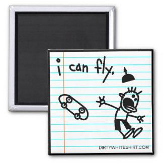I can fly. square magnet