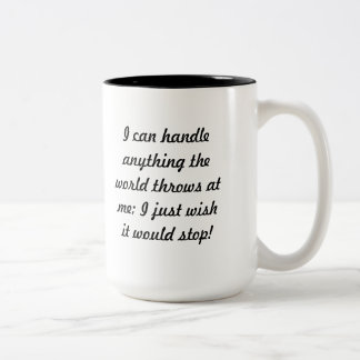 I can handle it. Two-Tone coffee mug