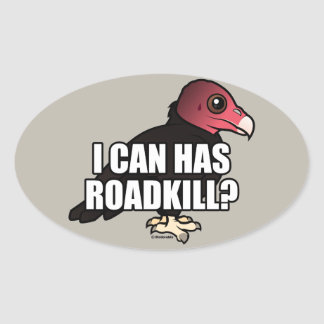 I Can Has Roadkill? Oval Sticker