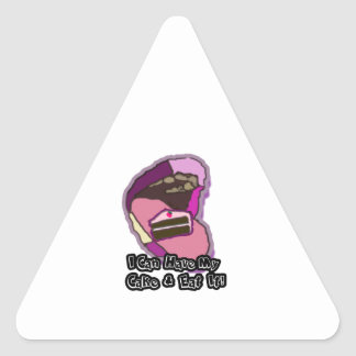 i can have my cake & eat it triangle sticker