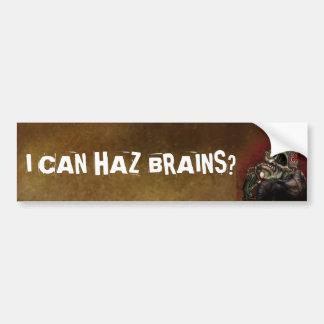 I can haz brains? bumper sticker