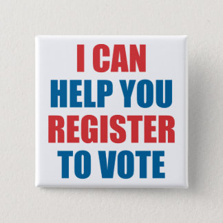 I CAN HELP YOU REGISTER TO VOTE 2 INCH SQUARE BUTTON