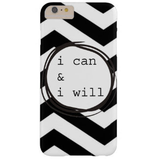 I can & I will Barely There iPhone 6 Plus Case