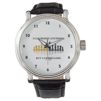 I Can Resist Anything But A Chess Game Wrist Watches