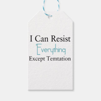 I Can Resist Everything Except Temptation Gift Tags