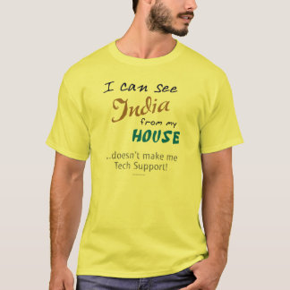 I Can See India from my House T-shirt