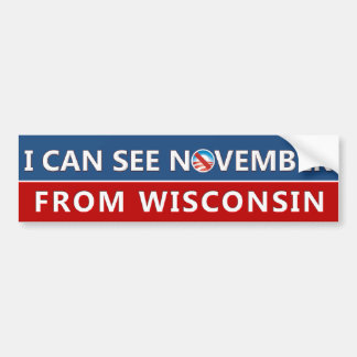 I Can See November From Wisconsin Bumper Sticker