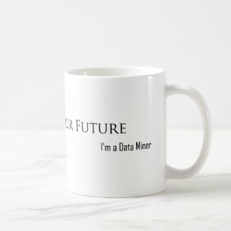 I Can See Your Future Coffee Mug