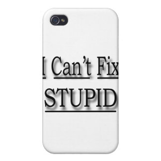 I Can t Fix Stupid black Case For iPhone 4