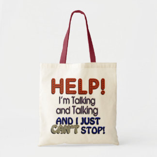 I Can't Stop Talking Tote Bag