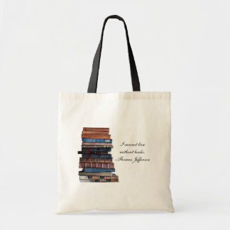 """I cannot live without books""-old stack of books Tote Bag"