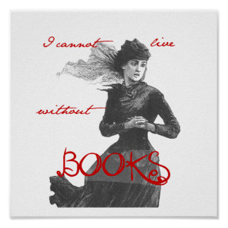 I cannot Live without Books Poster