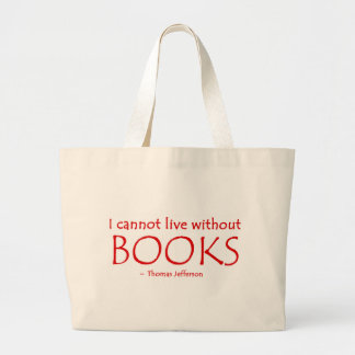 I Cannot Live Without Books Tote Jumbo Tote Bag