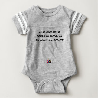 I CANNOT REMAIN DEAF WITH THE FACT THAT ONE PUTS BABY BODYSUIT