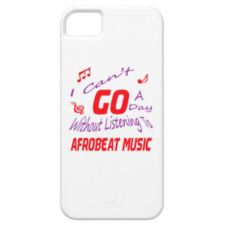 I can't go a day without listening to Afrobeat iPhone 5 Case