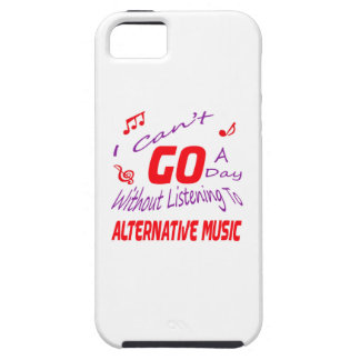 I can't go a day without listening to Alternative iPhone 5 Cover