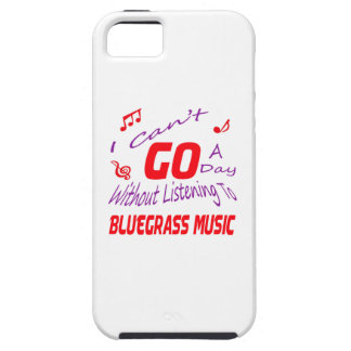 I can't go a day without listening to Bluegrass Case For The iPhone 5