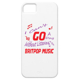 I can't go a day without listening to Britpop Cover For iPhone 5/5S
