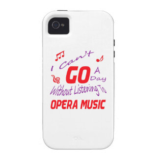 I can't go a day without listening to Opera music Case-Mate iPhone 4 Covers