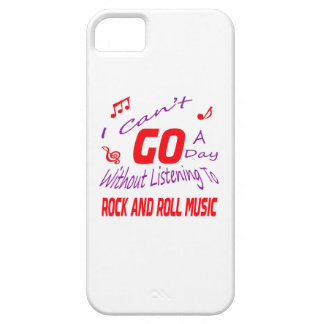 I can't go a day without listening to Rock and Rol Cover For iPhone 5/5S