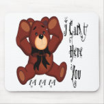 I Can't Hear You Teddy Bear Mouse Mat