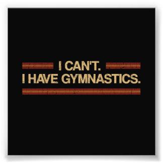 I Can't I Have Gymnastics Photo