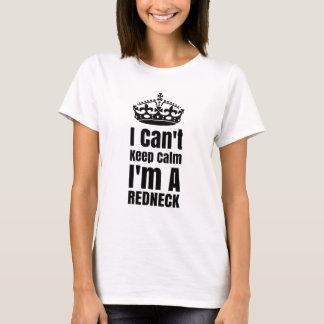 I Cant Keep Calm Im A Redneck T-Shirt