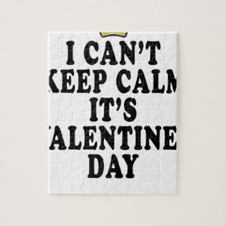 I CAN'T KEEP CALM VALENTINE DAY FUNNY SHIRT '. JIGSAW PUZZLE