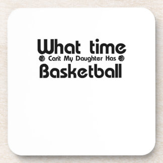 I Cant My Daughter Has Basketball Funny Mom Saying Coaster