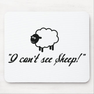 I Can't See Sheep! Mousepad