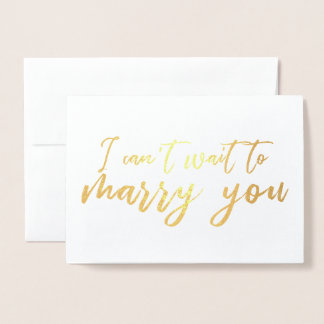 I Can't Wait to Marry You Wedding Day Foil Card