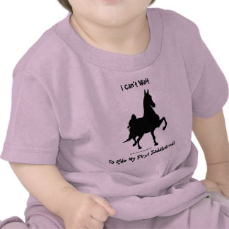 I Can't Wait To Ride My First Saddlebred! T Shirt