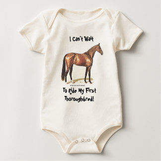 I Can't Wait To Ride My First Thoroughbred! Baby Bodysuit