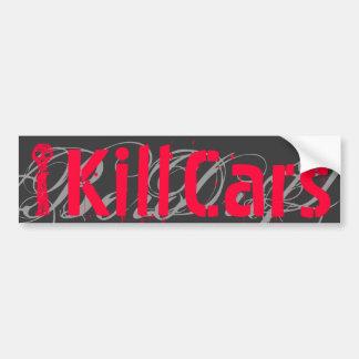 I, Cars, Kill,B Bumper Sticker