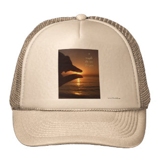 I caught the sun for you trucker hat