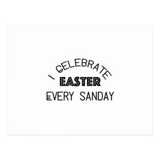 I Celebrate Easter Every Sunday Funny Postcard