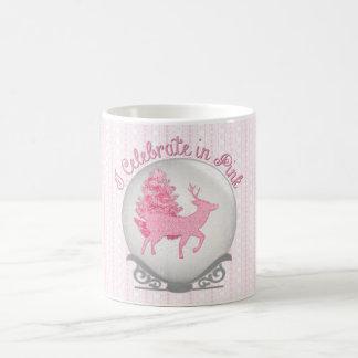 I Celebrate in Pink Coffee Mug